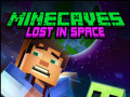 Igre Minecaves Lost in Space