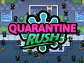 Igre Quarantine Rush